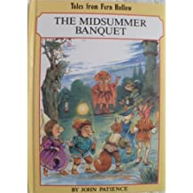 Midsummer Banquet (Tales from Fern Hollow)
