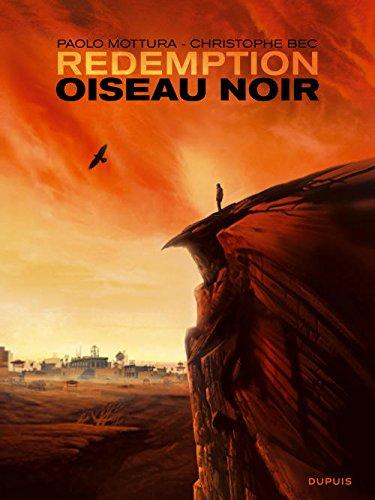 Redemption - tome 1 - Oiseau noir par Bec