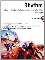 Rhythm: Step by Step Guide to Understanding Rhythm for Guitar
