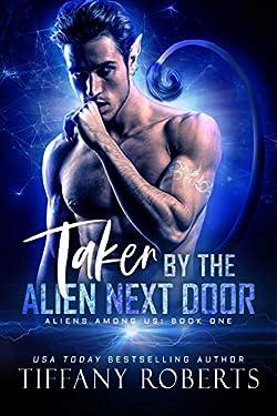 Taken by the Alien Next Door: BBW Alien Romance (Aliens Among Us Book 1) (English Edition)