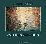 Ansichten - Aufsichten - Bernd Uhde