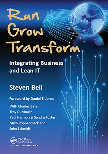 Run Grow Transform: Integrating Business and Lean IT (English Edition)