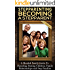 Stepparenting: Becoming A Stepparent: A Blended Family Guide to: Parenting, Raising Children, Family Relationships and Step Families - 2nd Edition (Raising ... Kids, Blended Families, Blended Family)