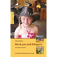 Me & you and Känguru: Australien mit Kind