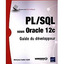 PL/SQL sous Oracle 12c - Guide du développeur