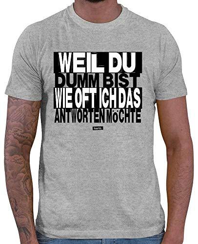HARIZ  Herren T-Shirt Weil Du Dumm Bist Sprüche Schwarz Weiß Inkl. Geschenk Karte Grau Meliert ()
