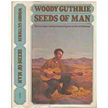 Seeds of man: An experience lived and dreamed by Woody Guthrie (1976-12-23)
