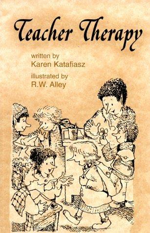 Teacher Therapy (Elf Self Help) by Karen Katafiasz (1-Sep-1997) Paperback