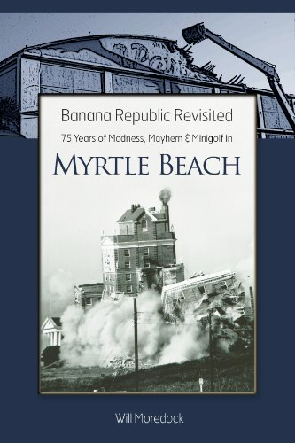 South Carolina Confederate Flag (Banana Republic Revisited -- 75 Years of Madness, Mayhem & Minigolf in Myrtle Beach (English Edition))
