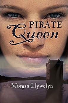 Pirate Queen by [Llywelyn, Morgan]