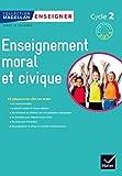 Magellan Tous Citoyens Enseignement Moral et Civique Cycle 2 éd. 2015 - Guide de l'enseignant