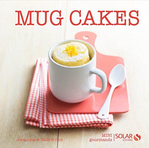 Livres gratuits Mug cakes - Mini gourmands pdf, epub ebook