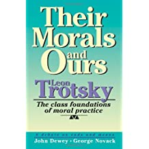 Their Morals and Ours: Moralists and Sycophants Against Marxism