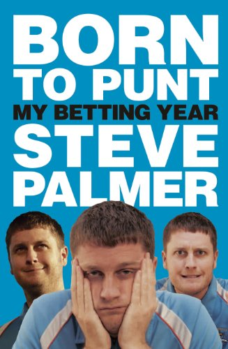 Born to Punt: My Betting Year (English Edition)