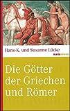Die Götter der Griechen und Römer (marixwissen) - Hans-K. Lücke, Susanne Lücke-David