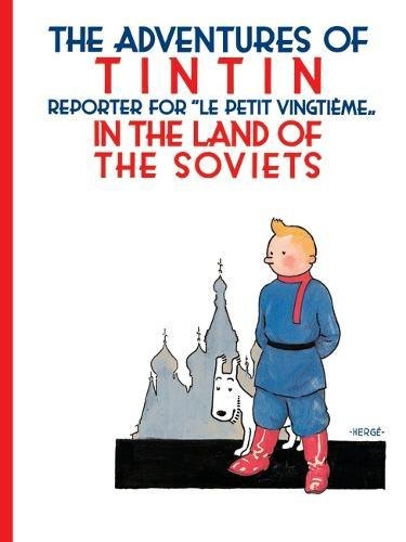 Tintin in the Land of the Soviets (The Adventures of Tintin) por Hergé