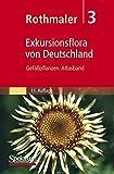 Rothmaler - Exkursionsflora von Deutschland, Bd. 3: Gefäßpflanzen. Atlasband