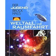 Der Jugend Brockhaus Weltall und Raumfahrt
