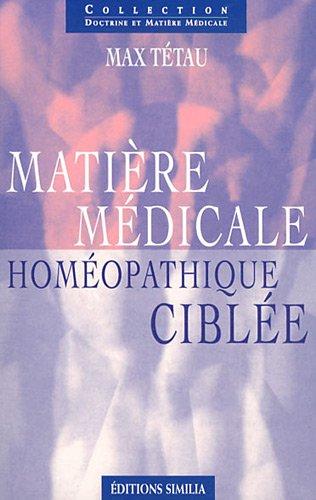 Matière médicale homéopathique ciblée