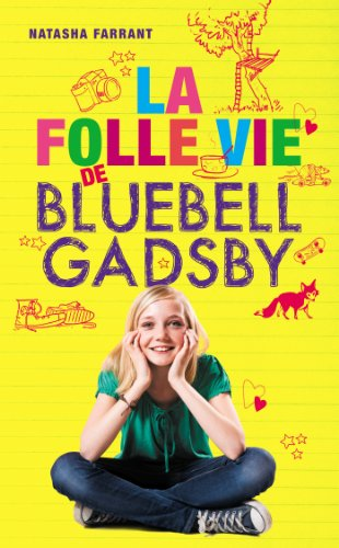 "<a href=""/node/14710"">La folle vie de Bluebell Gadsby</a>"