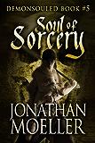 Soul of Sorcery (Demonsouled Book 5)