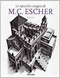 The magic mirror of M. C. Escher. Ediz. italiana