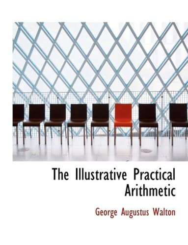 The Illustrative Practical Arithmetic