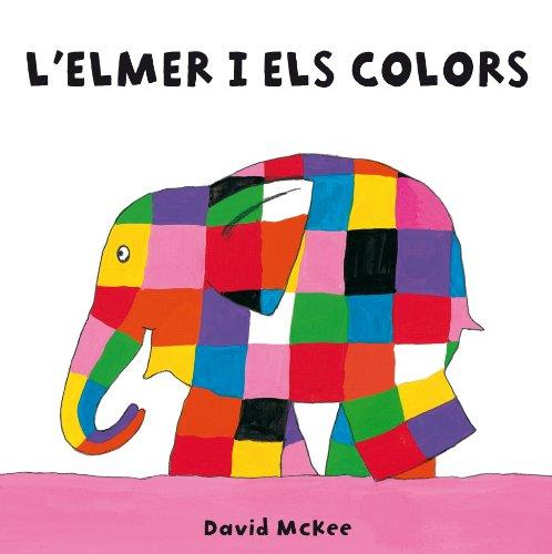L'Elmer i els colors (L'Elmer) (Catalan Edition) por David McKee