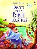 Les récits de la Bible illustrés
