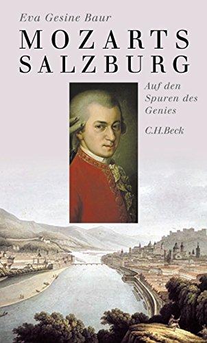 Mozarts Salzburg: Auf den Spuren des Genies