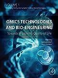 Omics Technologies and Bio-engineering: Volume 1: Towards Improving Quality of Life