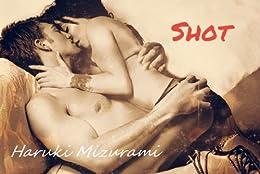 Erotica: Shot (English Edition) par [Haruki Mizurami]