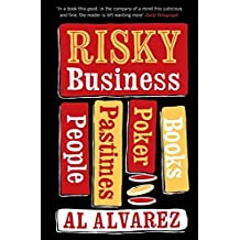 Risky Business: People, Pastimes, Poker and Books