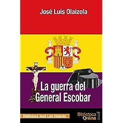 La guerra del General Escobar - Premio Planeta 1983