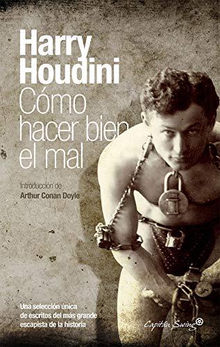 Cómo hacer bien el mal (ESPECIALES) (Spanish Edition)