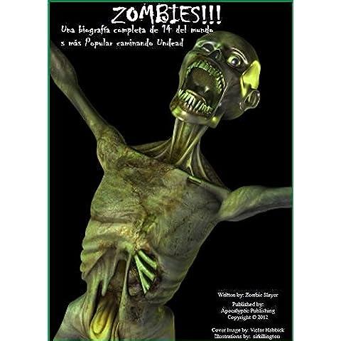 ZOMBIES!!! Completa biografía de 14 del mundo más Popular paseo zombi
