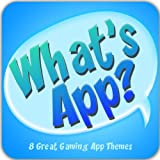 What's App? - 8 Great Gaming App Themes