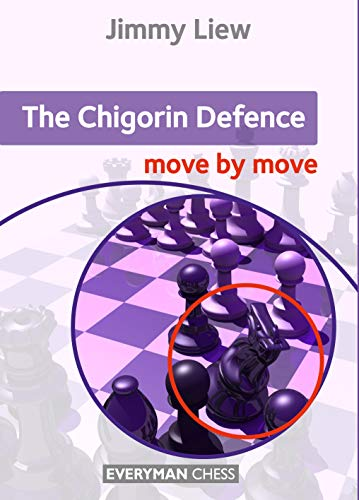 The Chigorin Defence: Move by Move por Jimmy Liew