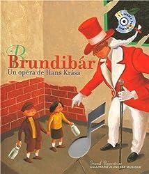 Brundibár: Un opéra de Hans Krása