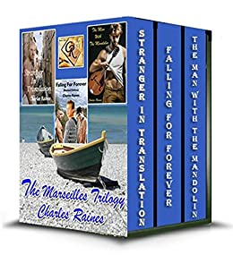 The Marseilles Trilogy by [Raines, Charles]
