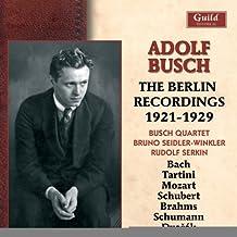 Adolf Busch - The Berlins Recording 1921-1929