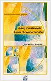 Analyse matricielle - Cours et exercices résolus