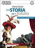 Storia futuro. Atlante. Per gli Ist. tecnici. Con e-book. Con espansione online: 2