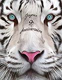 Joyeux 9e Anniversaire: Mieux qu'une carte d'anniversaire! Livre d'anniversaire conçu par tigre blanc qui peut être utilisé comme journal ou cahier.