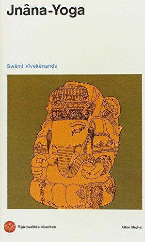 Jnâna-Yoga par Swâmi Vivekânanda