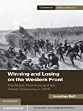 Winning and Losing on the Western Front (Cambridge Military Histories)