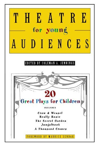 Theatre for Young Audiences: 20 Great Plays for Children (2005-03-30)