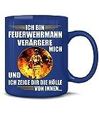 Golebros Ich Bin Feuerwehrmann Verärgere Mich und ich zeige dir die Hölle von innen 5941 Fun Tasse Becher Freiwillige & Berufs Feuerwehr Geschenk Zubehör Blau