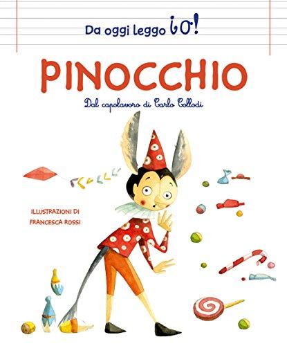 Pinocchio da Carlo Collodi. Ediz. a colori