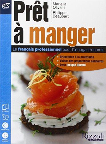 Pret a manger. Con Dizionario illustrato-Extrakit-Openbook. Per le Scuole superiori. Con e-book. Con espansione online